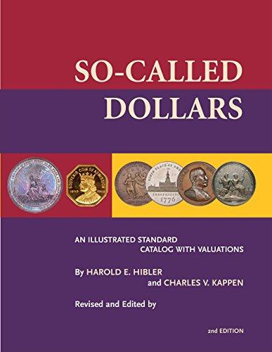 So-Called Dollars: An Illustrated Standard Catalog (English Edition) Amerikanischen Ein-dollar-münze