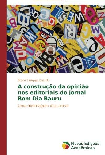 A construção da opinião nos editoriais do jornal Bom Dia Bauru: Uma abordagem discursiva Bom-tv