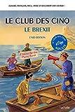 Le Club des 5 - Le Brexit