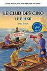 Le Club des 5 - le Brexit par Vincent