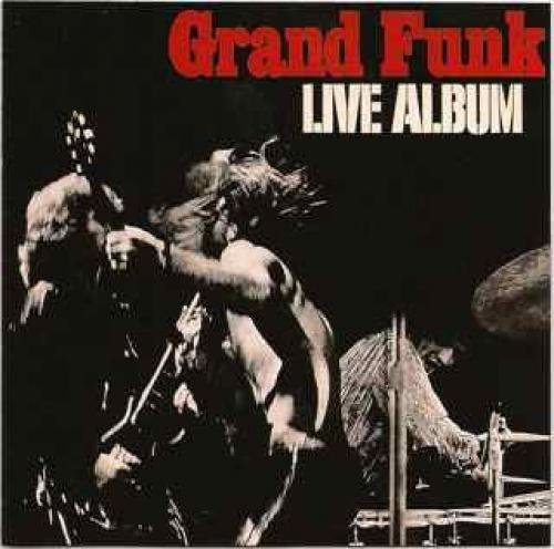 Grand Funk Railroad: Live Album [CD]