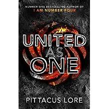 United As One: Lorien Legacies Book 7 (The Lorien Legacies) by Pittacus Lore (2016-07-14)