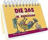 Die 365 lustigsten Tage im Ruhestand: iImerwährender Kalender - Peter Butschkow