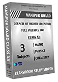 Manipur Board Class 12 - Combo Pack - Physics, Chemistry and Maths Full Syllabus Teaching Video (DVD)
