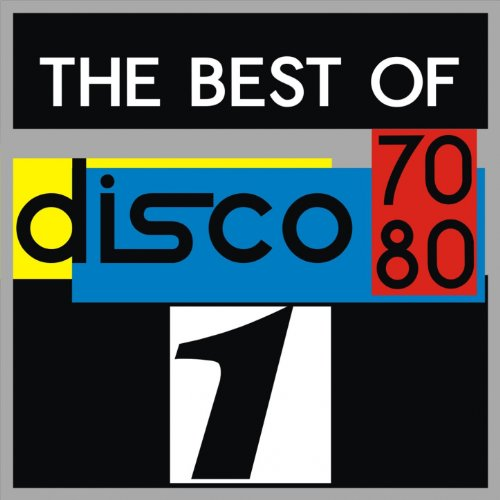 The Best Of Disco 70-80, Vol. 1
