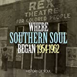 Where Southern Soul Began