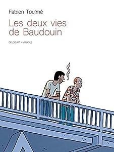 vignette de 'Les deux vies de Baudouin (Fabien Toulmé)'