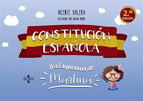 Constitución Española. Los esquemas de Martina (Derecho - Práctica Jurídica) por Vicente Valera