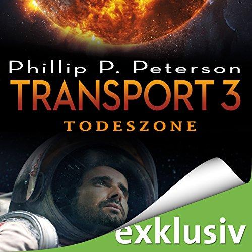 Buchseite und Rezensionen zu 'Todeszone (Transport 3)' von Phillip P. Peterson