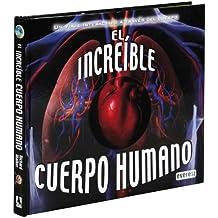 El increíble cuerpo humano: Un viaje interactivo a través del cuerpo (Libro Regalo (everest))