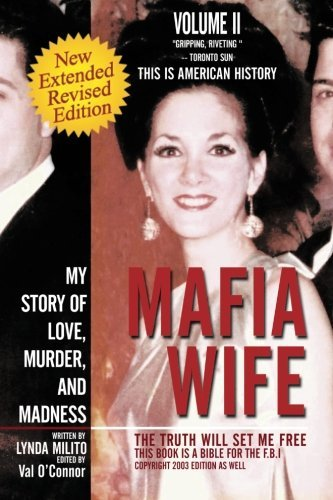 Mafia Wife: Revised Edition My Story of Love, Murder, and Madness by Lynda Milito (2012-12-26)