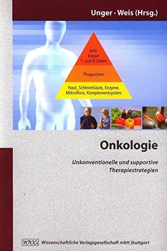 Onkologie: Unkonventionelle und supportive Therapiestrategien