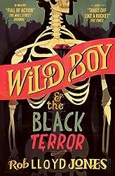 [Wild Boy and the Black Terror] (By: Rob Lloyd Jones) [published: July, 2014]