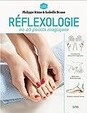 Réflexologie anti-stress en 40 points magiques