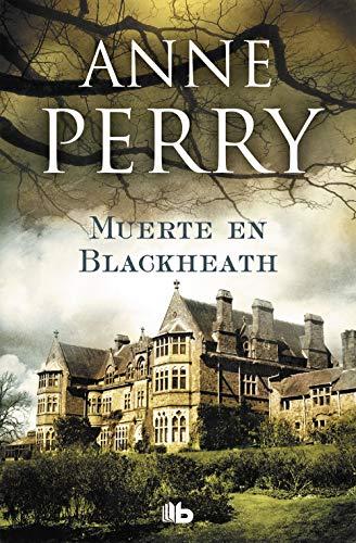 Muerte en Blackheath (Inspector Thomas Pitt 29) (FICCIÓN)