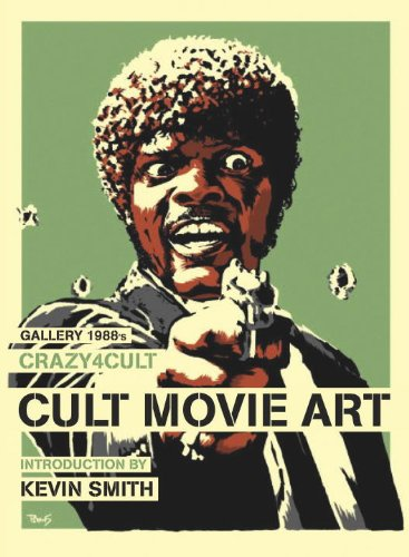 Crazy 4 Cult: Cult Movie Art por Gallery 1988, Kevin Smith