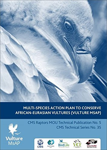Multi-Species Action Plan to Conserve African-Eurasian Vultures (CMS Technical Series)