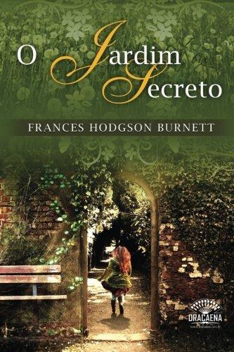 O Jardim Secreto: Edição 2016