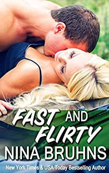 Fast and Flirty - a short-length contemporary sexy romantic novella (The Transporters Book 2) by [Bruhns, Nina]