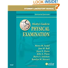 Student Laboratory Manual for Mosby's Guide to Physical Examination, 7e (Mosby's Guide to Physical Examination Student Workbook)