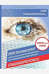 EMDR Toolkit FORM: STANDARDPROTOKOLL Taschenbuch