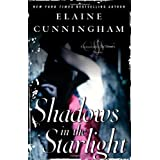 Shadows in the Starlight (Changeling) by Elaine Cunningham (2006-01-24)