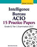 Intelligence Bureau ACIO Exam Grade-2 Practice Papers