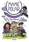Mamie Polar - Mamie Jo ne fait plus de cadeaux ! par Delpeuch