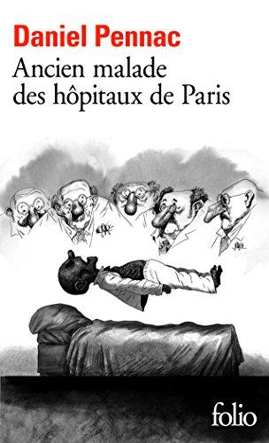Ancien malade des hôpitaux de Paris : monologue gesticulatoire