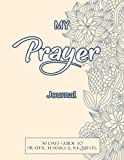 My Prayer Journal: Journal Bible Large Print with Bible Verse Coloring Pages: Volume 13