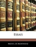 Essais - Nabu Press - 09/02/2010