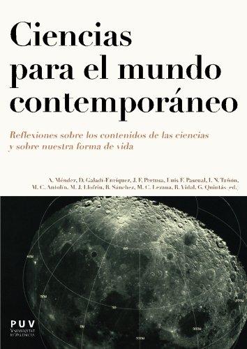 Ciencias para el mundo contemporáneo: Reflexiones sobre los contenidos de las ciencias y sobre nuestra forma de vida (Bachillerato)