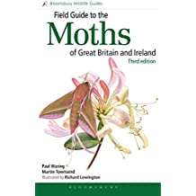 Field Guide to the Moths of Great Britain and Ireland: Third Edition