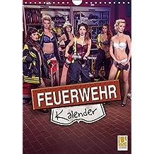 Feuerwehrkalender 2019 (Wandkalender 2019 DIN A4 hoch): Heiße Frauen in Feuerwehr - Einsatzsituationen (Monatskalender, 14 Seiten ) (CALVENDO Menschen)