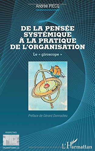 de-la-pensee-systemique-a-la-pratique-de-l-39-organisation-le-giroscope