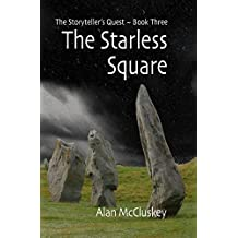 The Starless Square (The Storyteller's Quest Book 3)