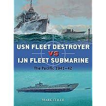 USN Fleet Destroyer vs IJN Fleet Submarine (Duel, Band 90)