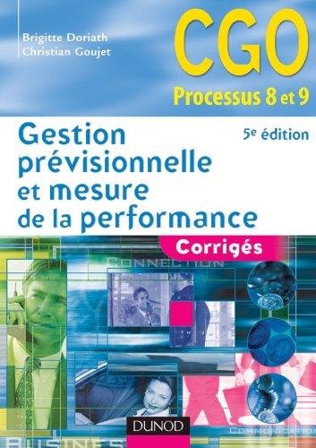 Gestion prévisionnelle et mesure de la performance - 5ème édition - Corrigés
