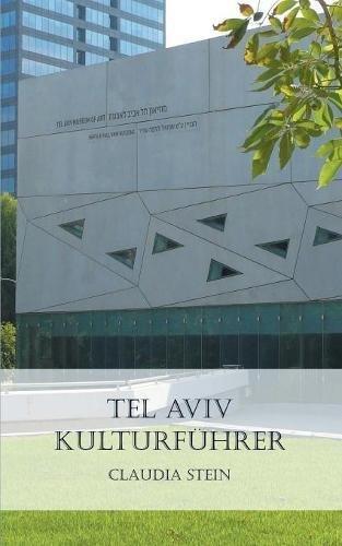 Tel Aviv Kulturführer