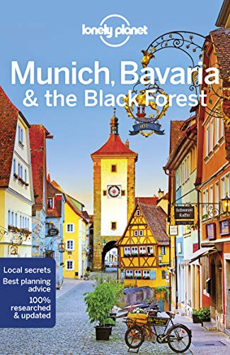 Munich, Bavaria & the Black Forest (Lonely Planet Travel Guide)