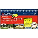 München und Umgebung - Jede Tour mit S-Bahn erreichbar: Fahrradführer mit Routenkarten im optimalen Maßstab. (KOMPASS-Fahrradführer, Band 6432)