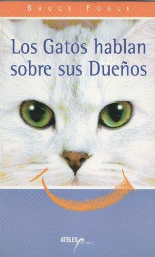 Descargar Libro Los Gatos Hablan Sobre Sus Dueños de Bruce Fogle