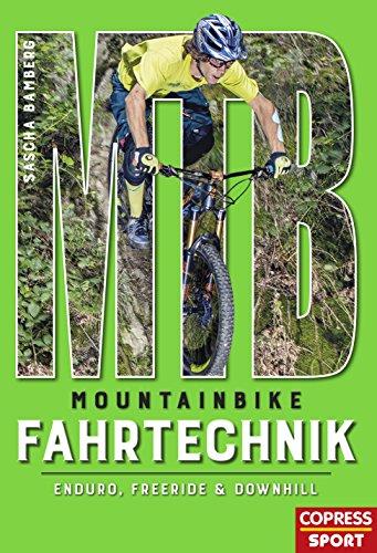 Mountainbike Fahrtechnik: Enduro, Freeride & Downhill (German Edition) por Sascha Bamberg