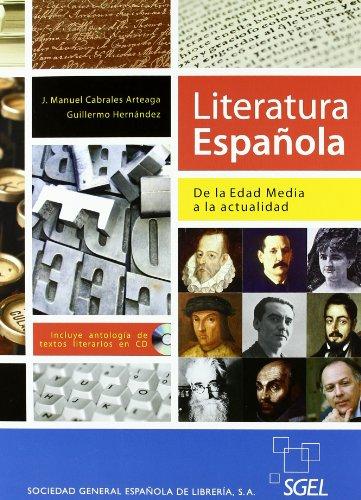 Literarura española. De la Edad Media a la actualidad: De la Edad Media hasta la actualidad por Guillermo Hernández García