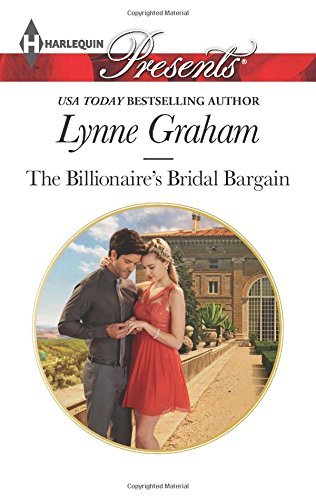 The Billionaire's Bridal Bargain (Harlequin Presents)
