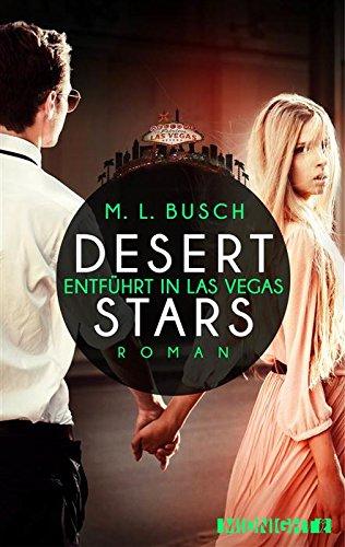 Buchseite und Rezensionen zu 'Desert Stars: Entführt in Las Vegas' von M. L. Busch