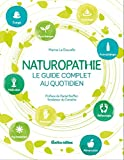 Naturopathie - Le guide complet au quotidien