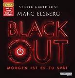 BLACKOUT -: Morgen ist es zu spät - Marc Elsberg