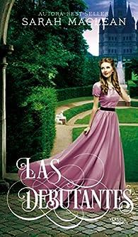 Las Debutantes par Sarah MacLean