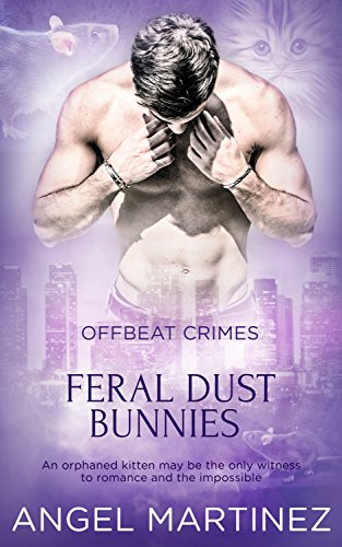 Feral Dust Bunnies (Offbeat Crimes Book 4) (English Edition)